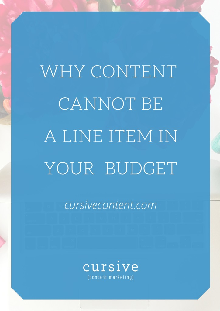Why Content Cannot Be a Line Item