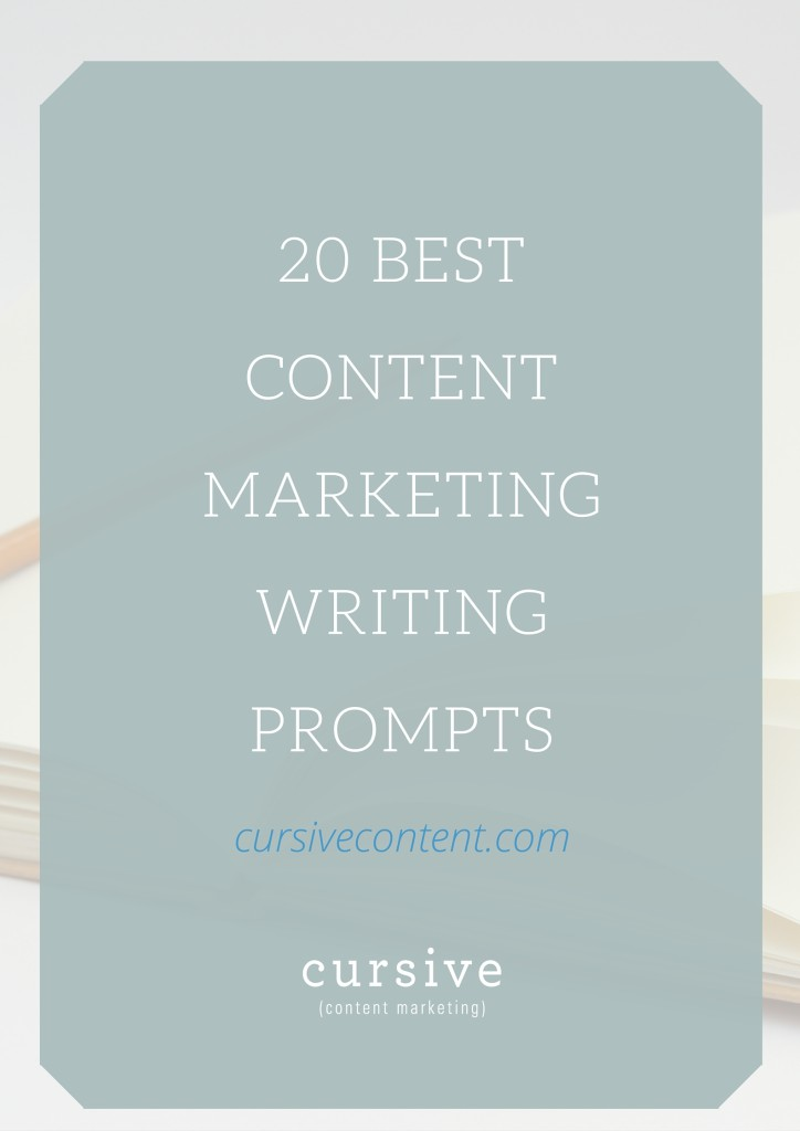 20 Best Content Marketing Writing Prompts