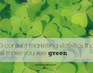 10 content marketing statistics make you see green cursive