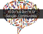10 Dos and Donts of Google Plus Communities