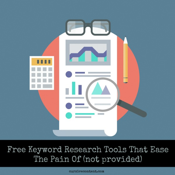 Free Keyword Research Tools that Ease The Pain of (not provided)