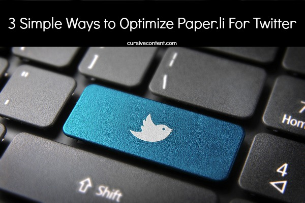 3 ways to optimize Paper.li for Twitter