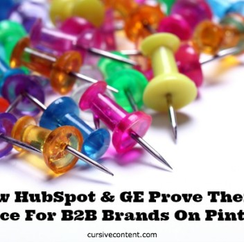 How HubSpot & GE Prove There's A Place For B2B Brands On Pinterest