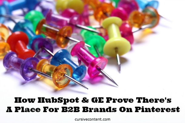 How HubSpot and GE Prove There's a Place for B2B Brands on Pinterest