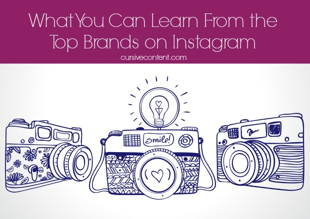 What You Can Learn From the Top Brands on Instagram