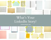 Whats Your LinkedIn Story