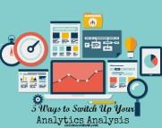 5 ways to switch up your analytics analysis