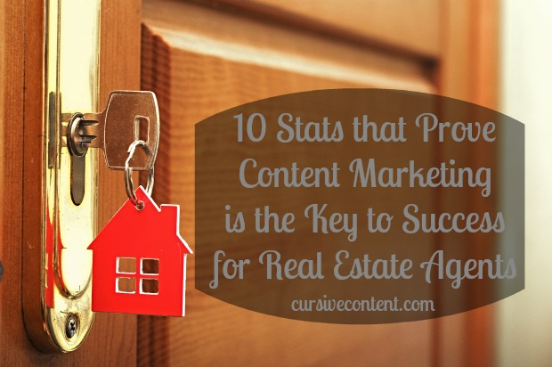 10 Stats that Prove Content Marketing is the Key to Success for Real Estate Agents