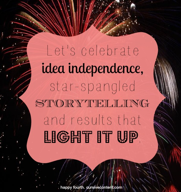 star-spangled storytelling happy fourth of july cursive content marketing