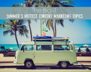 summers hottest content marketing topics news