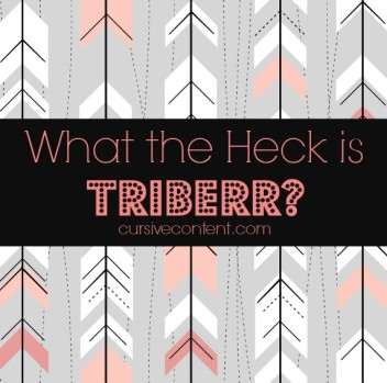 What the Heck is Triberr?