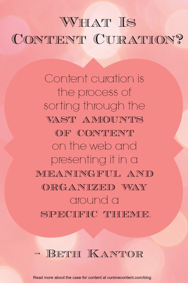 what is content curation - the case for content marketing