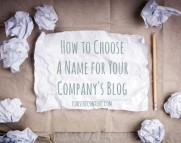 How to Choose a Name for Your Company's Blog