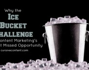 Why the ice bucket challenge is content marketing's biggest missed opportunity