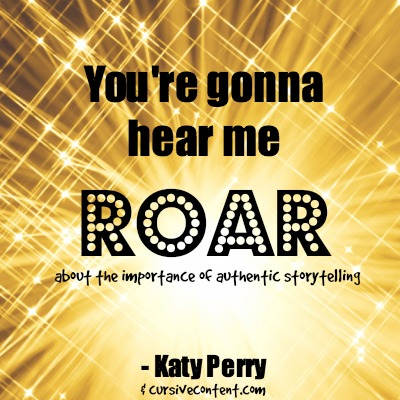 Marketing advice from Katy Perry Roar