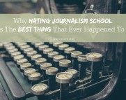 why hating journalism school was the best thing to happen to me cursive content marketing
