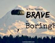is your content brave or boring-cursive content emily cretella