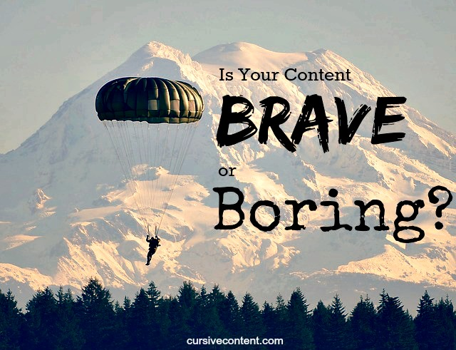 is your content brave or boring-cursive content emily cretella