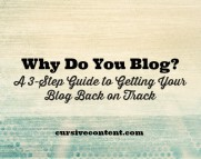 Why do you blog? A 3-step guide to getting your blog back on track
