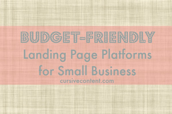budget friendly landing page platforms for small business cursive