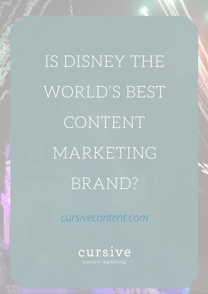 Is Disney the World's Best Content Marketing Brand?