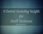 11 Content Marketing Insights for Small Businesses