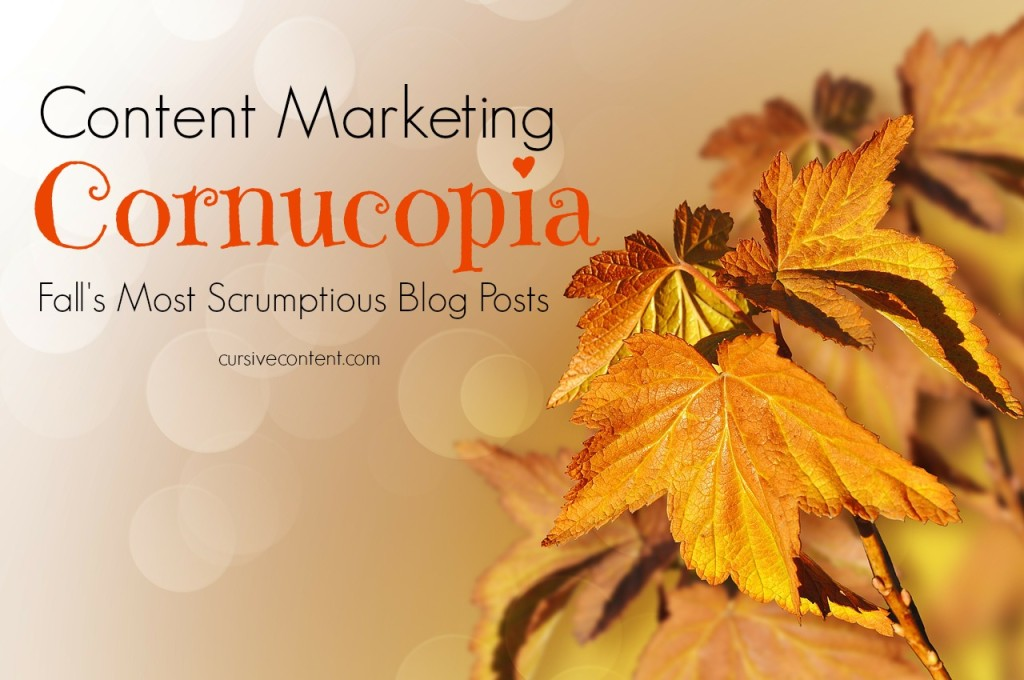 content marketing cornucopia - top blog posts fall 2014
