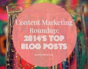 content marketing roundup- 2014 top blog posts