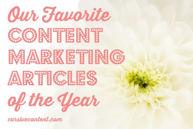 our favorite content marketing articles of the year