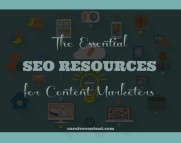 The Essential SEO Resources for Content Marketers