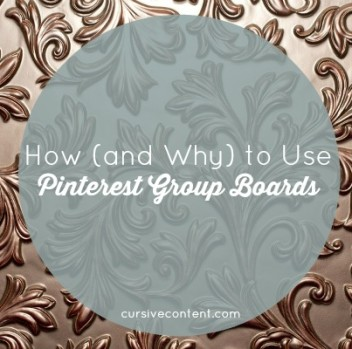 How (and Why) to Use Pinterest Group Boards