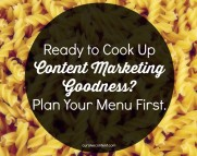 Ready to Cook Up Content Marketing Goodness