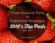 From Howard Stern to Subliminal Messages: 2015's Top Posts (so far)