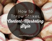 How to Throw Strikes, Content-Marketing Style