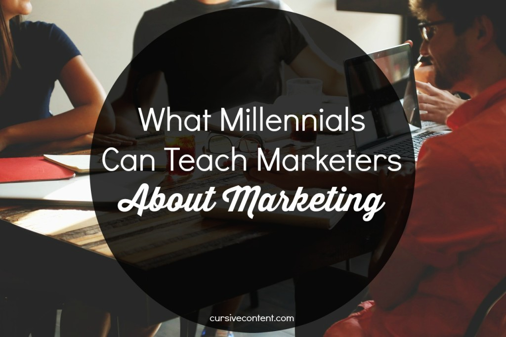 What Millennials Can Teach Marketers About Marketing