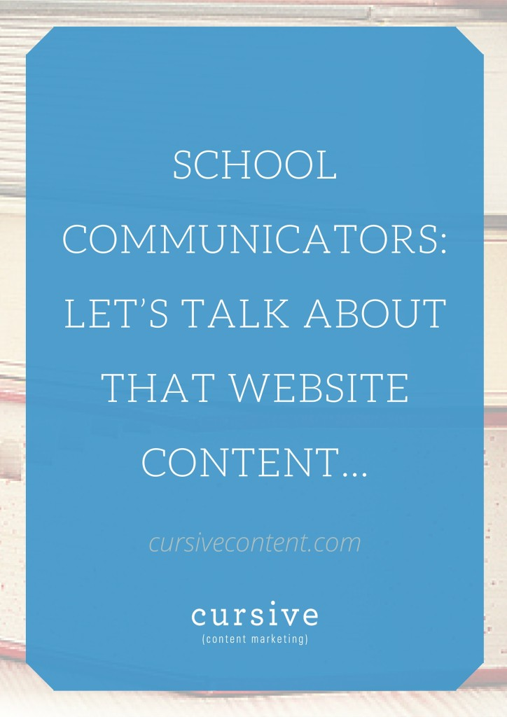School Communicators Let's Talk About That Website Content