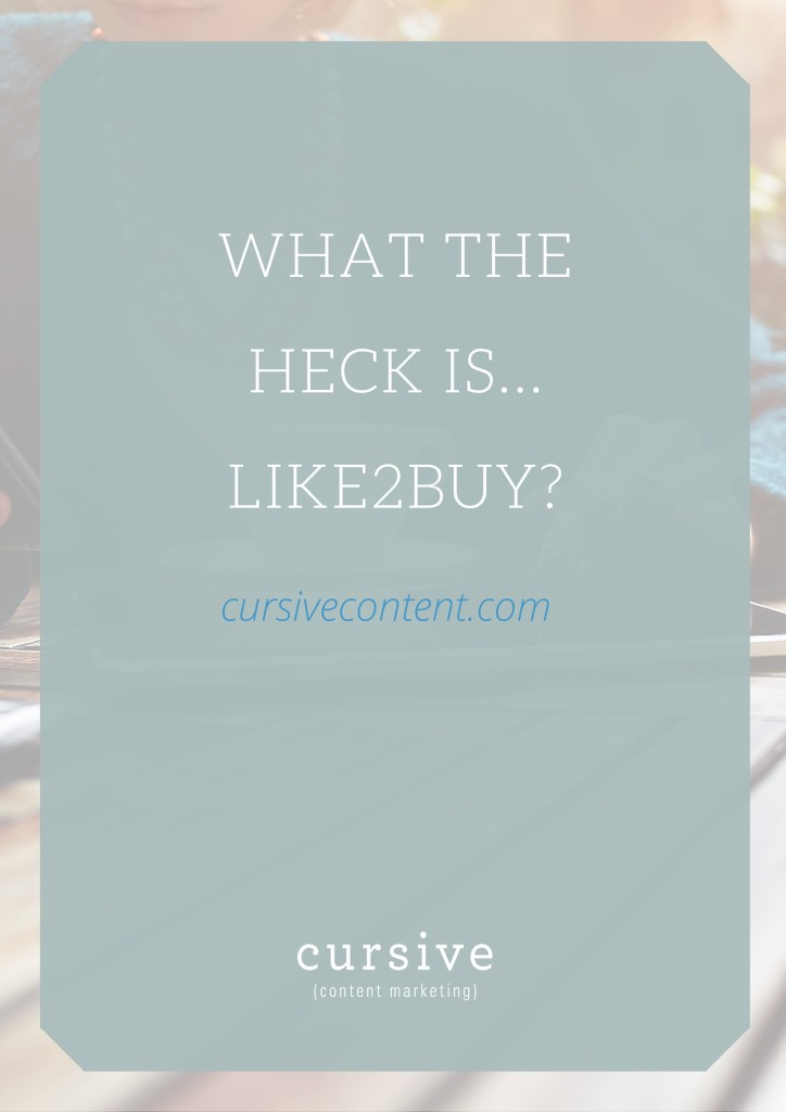 What the Heck is...Like2Buy-