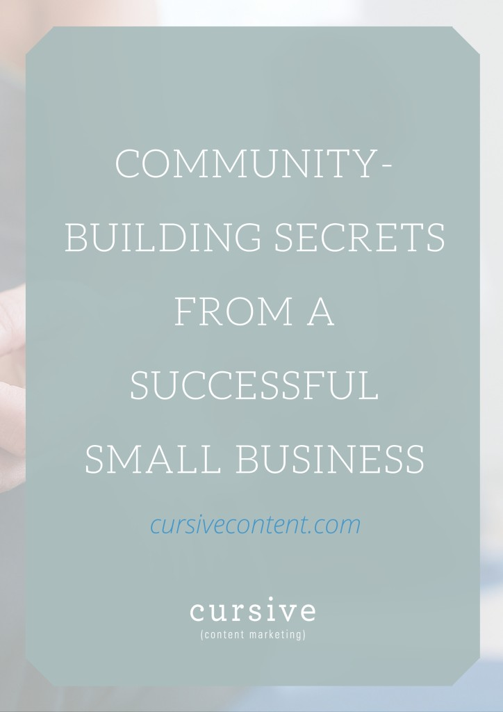 Community-Building Secrets from a Successful Small Business