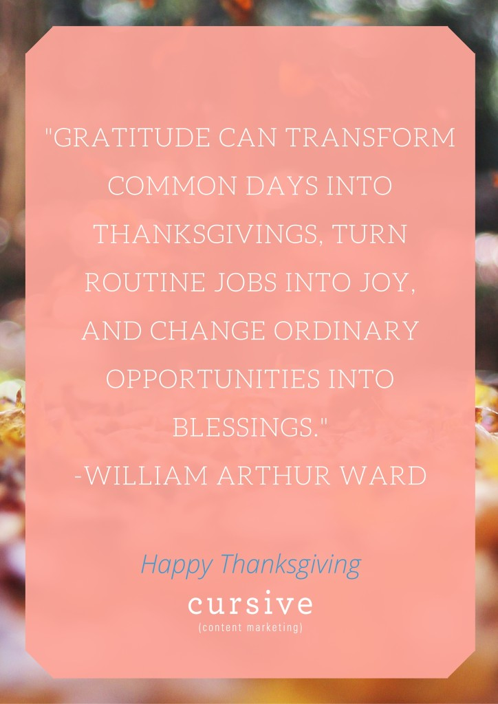 Happy Thanksgiving, from Cursive Content Marketing