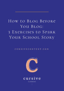 How to Blog Before You Blog: 3 Exercises to Spark Your Story