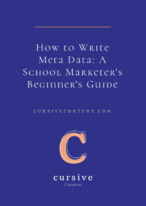 How to Write Meta Data: A School Marketer's Beginner's Guide