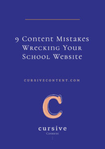 9 Content Mistakes Wrecking Your School Website