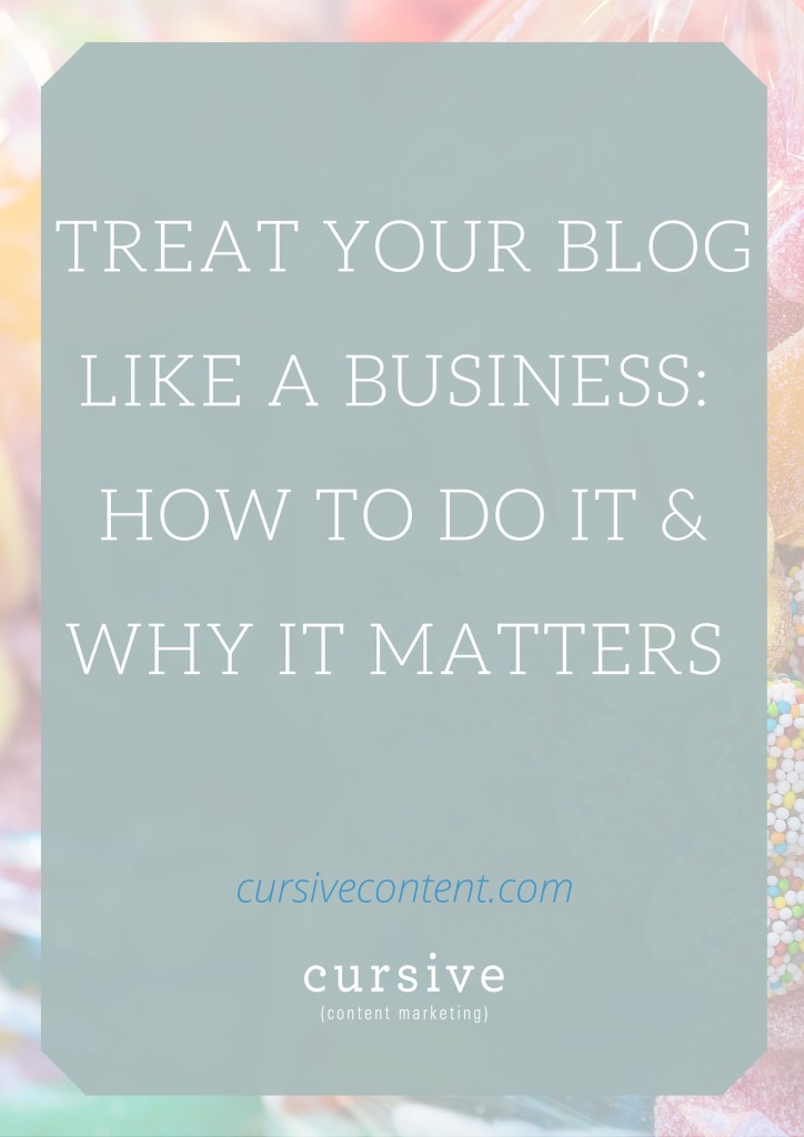"your blog has amazing potential to grow and strengthen your business if (BIG ""if"") you treat your blog like it's a business in its own right. 
