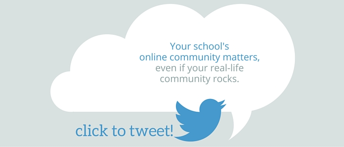 Your school's online community matters, even if your real-life community rocks.