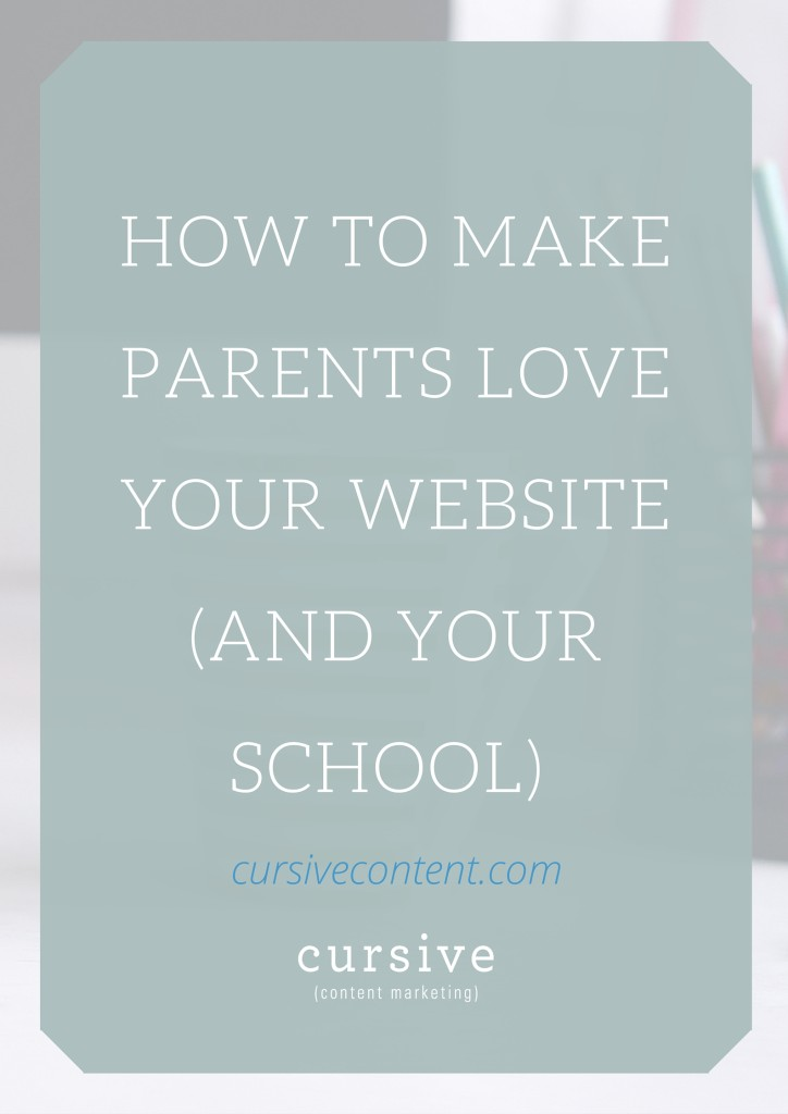 How to Make Parents Love Your Website (and Your School)