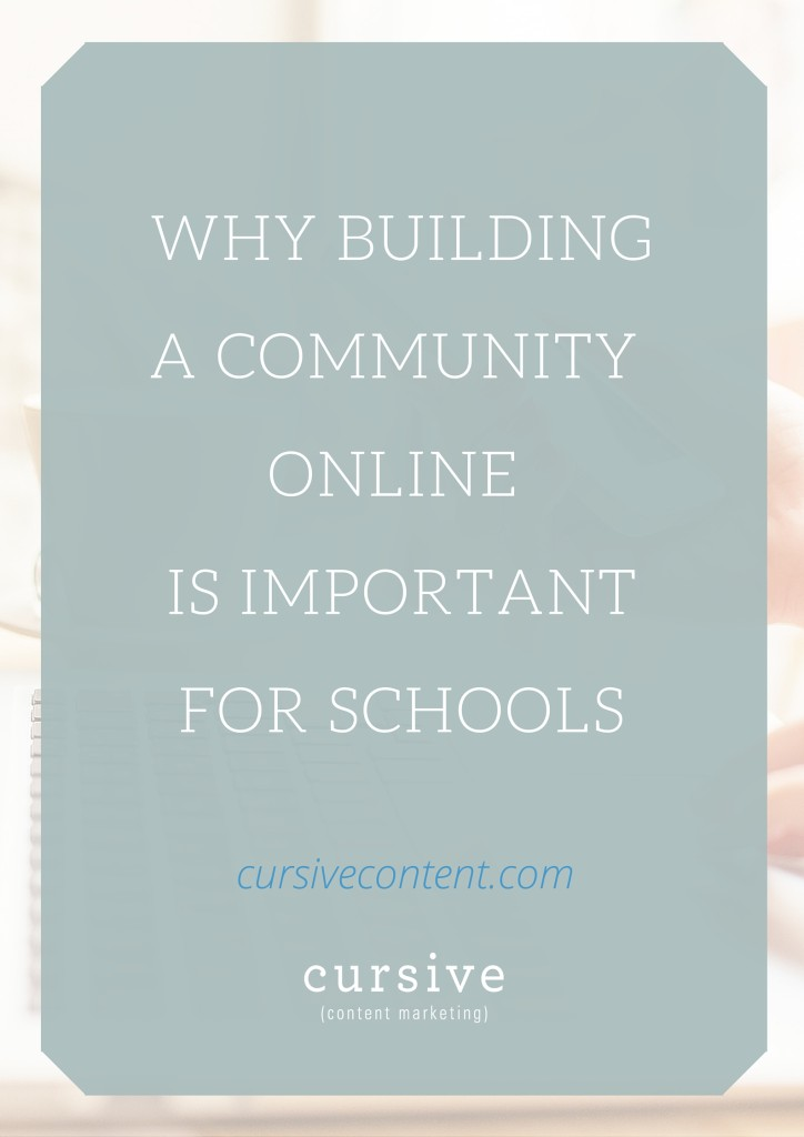 Why Building A Community Online is Important for Schools