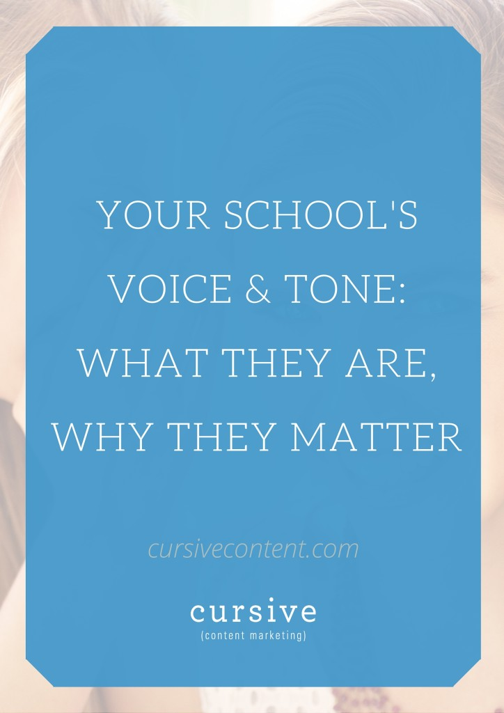 Your School's Voice & Tone: What They Are, Why They Matter