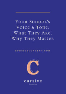Your School's Voice & Tone- What They Are, Why They Matter