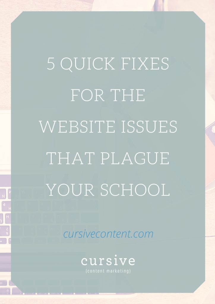5 Quick Fixes for the Website Issues that Plague Your School