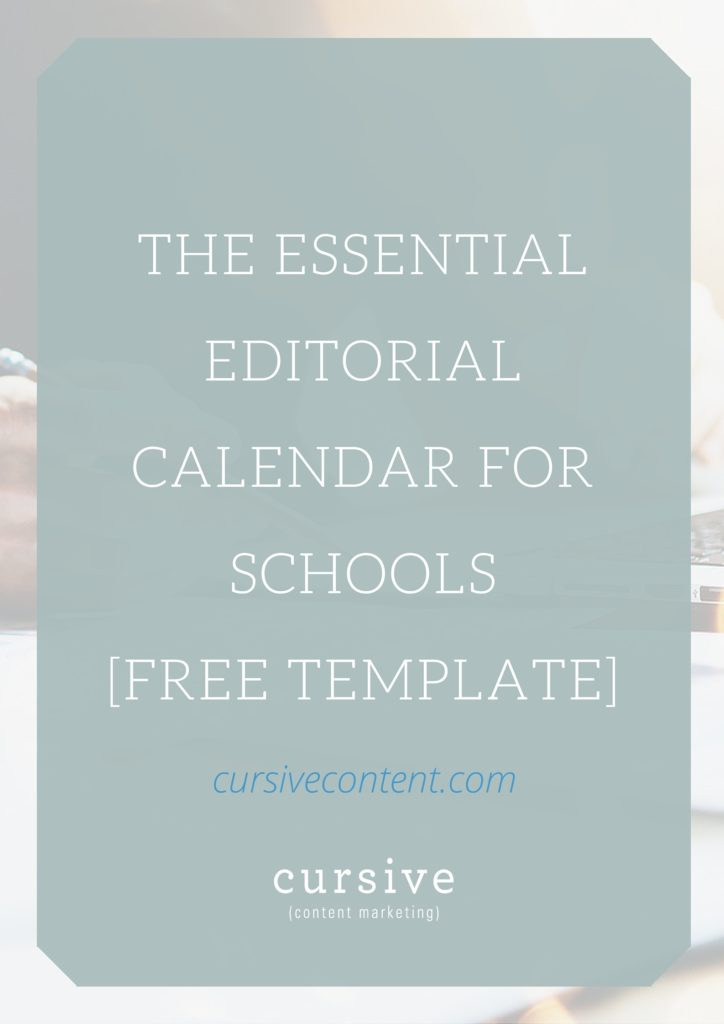 The Essential Editorial Calendar For Schools [Free Template]